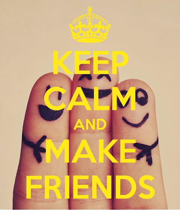 keep-calm-and-make-friends