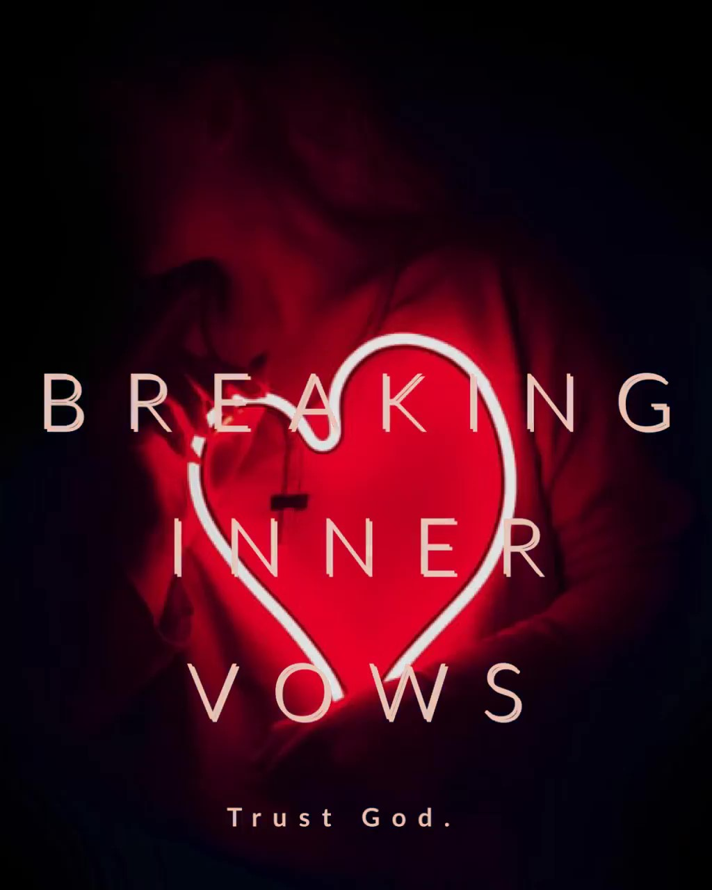 breakinginnervows_still