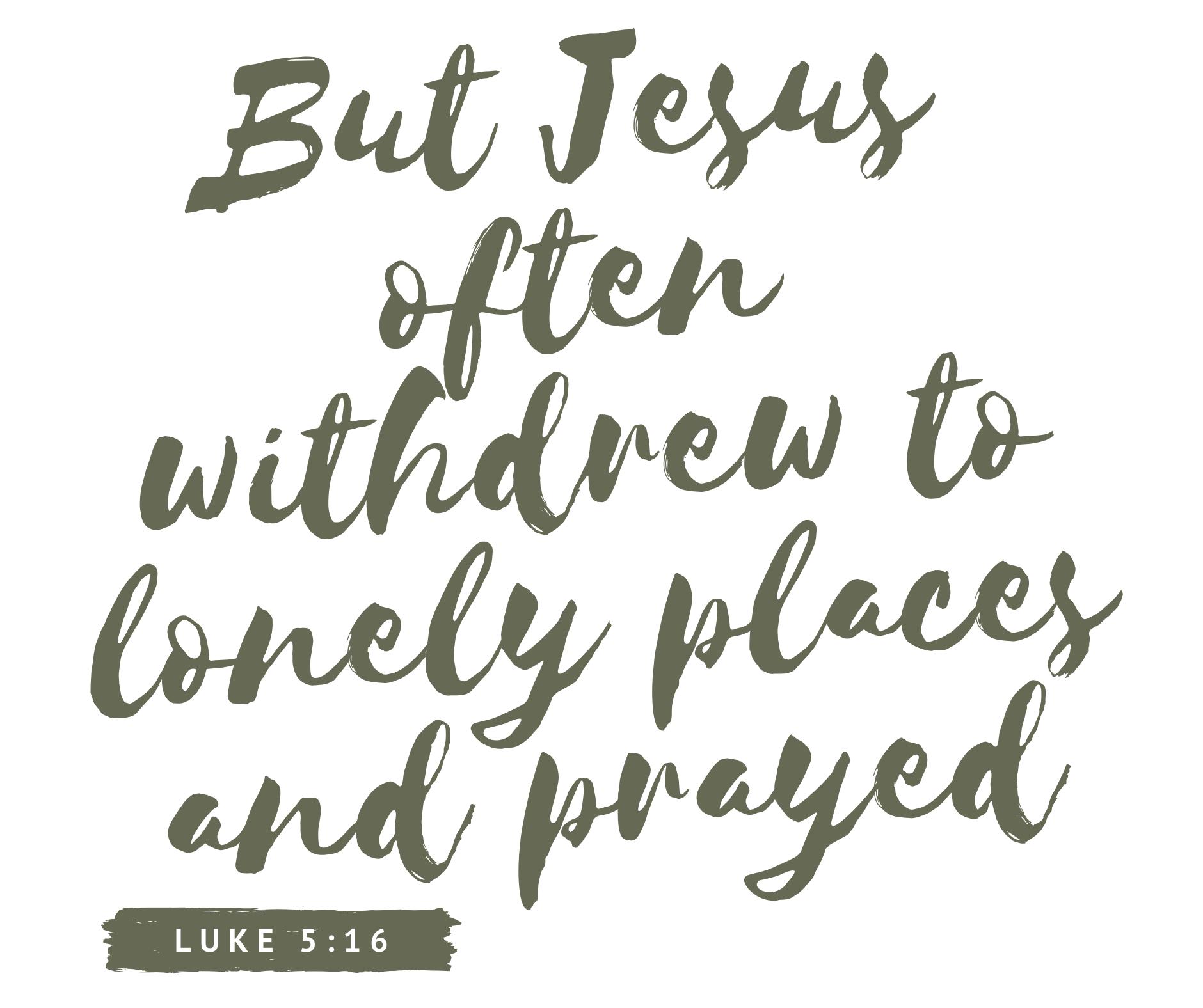 Luke 5_16 (1)